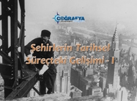 Şehirlerin Tarihsel Süreçte Gelişimi 1 (Sunum)