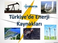 Türkiye'de Enerji Kaynakları (Sunum)