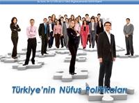 Türkiye'nin Nüfus Politikaları (Sunum)