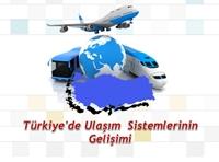 Türkiye'de Ulaşım Sistemlerinin Gelişimi (Sunum)