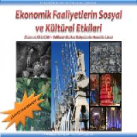 Ekonomik Faaliyetlerin Sosyal Kültürel Etkileri Sunusu