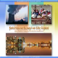Şehirleşme, Sanayi, Göç İlişkisi Sunusu