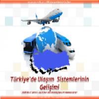 Türkiye'de Ulaşım Sistemlerinin Gelişimi Sunusu