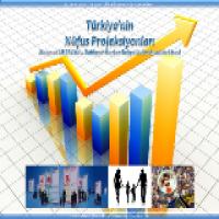 Türkiye'nin Nüfus Projeksiyonları Sunusu