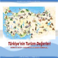 Türkiye'nin Turizm Değerleri Sunusu